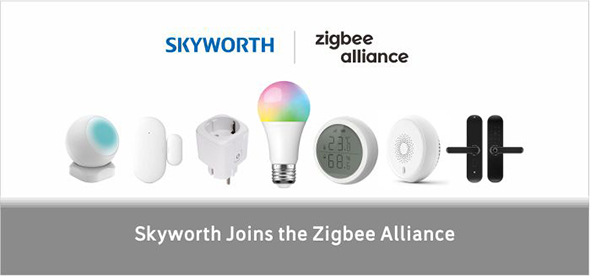 Skyworth joins the Zigbee Alliance
