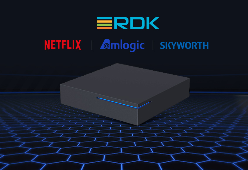 Amlogic and Skyworth Partner to Create a Netflix Ready RDK Platform Allowing Operators to Efficiently Deploy RDK Set Top Boxes